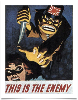Propaganda poster published during WWII, courtesy of Mr. Ron Ates